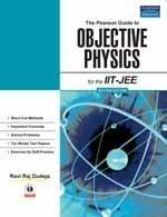 The Pearson Gd To Objective Physics by ravi raj dudeja-Pearson-Paperback_Edition-02 02 Edition by Dudeja