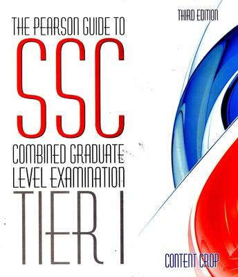 The Pearson Guide to SSC Combined Graduate Level Examination Tier I by Editorial Team Of Content Crop