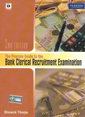 The Pearson Guide to the Bank Clerical Recruitment Examination by Thorpe