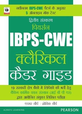 The Pearson Guide to the CWE Clerical Cadre : Common Written Examination Conducted by the Institute of Banking Personnel Selection (IBPS) for Recruitment of Clerks in 19 Public Sector Banks 2nd  Edition by Editorial Team Of Content Crop