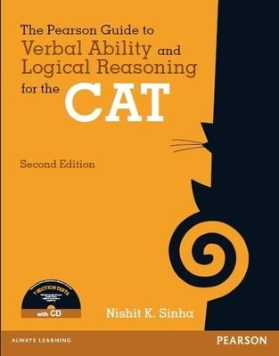 The Pearson Guide to Verbal Ability and Logical Reasoning for the CAT, 2e (with CD) by Sinha