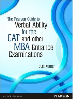The Pearson Guide to Verbal Ability for the CAT and Other MBA Entrance Examinations (English) 1st Edition by Sujit Kumar