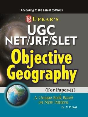 UGC NET/JRF/SLET Objective Geography For Paper - II (English) 1st Edition by Vishwambhar Prasad Sati