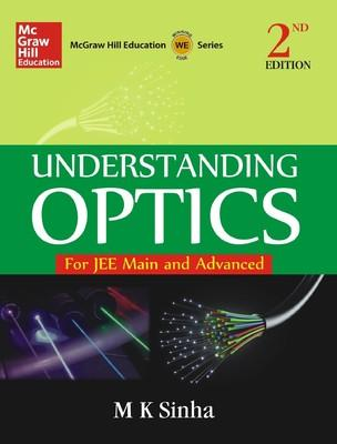 Understanding Optics for JEE Main and Advanced (English) 2nd  Edition by M K Sinha