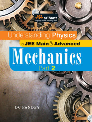 Understanding Physics for JEE Main & Advanced Mechanics Part 2 (English) 12th Edition