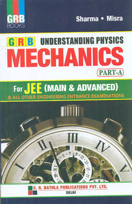 Understanding Physics Mechanics Part A for JEE (Main & Advanced) (English) by Sharma