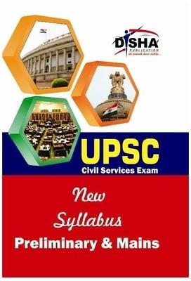 UPSC - New Syllabus Preliminary & Mains Civil Services Exam (English) 1st Edition by Disha Experts