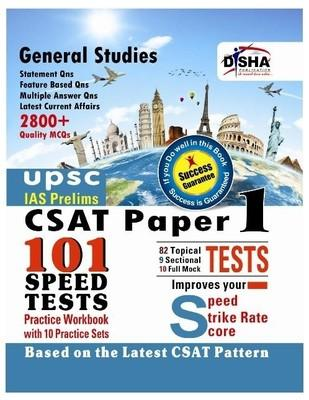 UPSC CSAT - IAS Prelims 101 Speed Tests Practice Workbook with 10 Practice Sets (Paper 1) (English) 1st Edition by Disha Experts