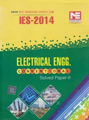 UPSC Engineering Services Exam IES - 2014 Electrical Engg. Solved Paper - 2 (English) 4th Edition by Made Easy Competition Books