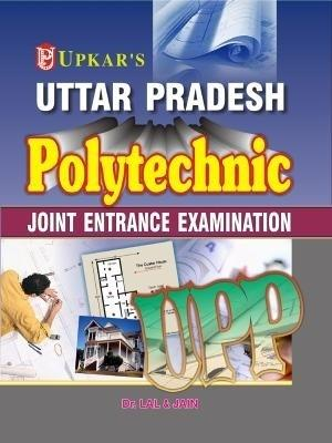 Uttar Pradesh Polytechnic Joint Entrance Examination (English) by Dr Lal