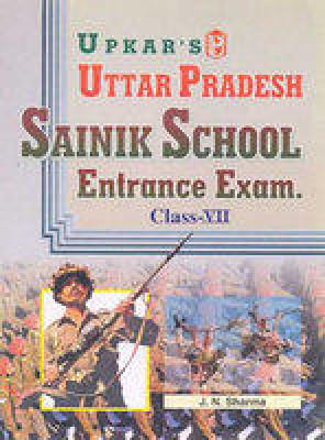 Uttar Pradesh Sainik School Entrance Exam. (Class VII) (English) by J N Sharma