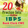 20 Practice Sets for Online IBPS Bank Clerk CWE (With CD) (English) 3rd Edition by Experts Compilation