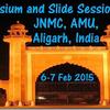 International Symposium and Slide Session on Women's Pathology, Jawaharlal Nehru Medical College, February 6-7 2015, Aligarh, Uttar Pradesh