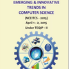 4th National Conference on Emerging And Innovative Trends in Computer Science (NCEITCS -2015), Vasavi College of Engineering, April 1-2 2015,  Hyderabad, Telangana