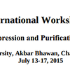 International Workshop on Protein Expression and Purification Techniques, South Asian University, July 13-17 2015, New Delhi, Delhi