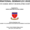 International Seminar on Climate Change Impact on Developing Countries, Union Christian College, October 15-17 2015,  Umiam, Meghalaya