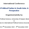 International Conference on Elections and Political Parties in South Asia, University of Kalyani, December 7-9 2015,Kalyani, West Bengal