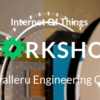 Internet Of Things WorkShop 15, Gudlavalleru Engineering College, September 21-22 2015, Gudlavalleru, Andhra Pradesh