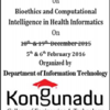 Workshop on Bio-Ethics & Computational Intelligence, Kongunadu College of Engineering & Technology, Feb 05-06, 2016, Trichy, Tamil Nadu