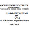 Hands-on Training on Latex 16, Kongu Engineering College, February 6 2016, Erode, Tamil Nadu