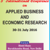 International Conference on Applied Business and Economic Research, Jul 30-31, 2016, New Delhi