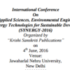 International Conference On Natural Applied Sciences Environmental Engineering and Clean Energy Technologies for Sustainable Development (SYNERGY-2016), Jun 04 2016, New Delhi