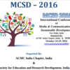 International Conference on Media and Communication in Sustainable Development (MCSD-16), Society for Education and Research Development, Oct 24-25, 2016, New Delhi