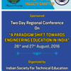 ISTE Regional Conference on A Paradigm Shift Towards Engineering Education in India (PSTEEI) 2016, KIT, August 26-27 2016, Salem, Tamil Nadu