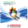 8th National Research Methodology workshop 2016, Prestige Institute of Management, August 26 2016 - September 1 2016, Gwalior, Madhya Pradesh
