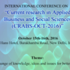 International conference on Current research in Applied Business and Social Sciences CRABS 2016, ANI, October 15-16 2016, New Delhi, Delhi