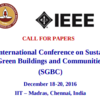 International Conference on Sustainable Green Buildings and Communities SGBC 2016, IIT Madras, December 18-20 2016, Chennai, India