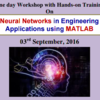 One day Workshop with Hands on Training On Neural Networks in Engineering Applications using MATLAB,  KEC, September 3 2016, Erode, Tamil Nadu