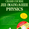 Crash Course JEE(Main) / AIEEE - Physics (English) by Editorial Board