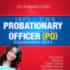 An Authentic Guide for IBPS - CWE Probationary Officer (PO) Examination 2014 (English) 2nd  Edition by Sachchida Nand Jha