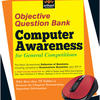 Computer Awareness for General Competitions : Objective Question Bank (English) 1st  Edition by Arihant Experts