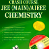 Crash Course JEE(Main) / AIEEE - Chemistry (English) by Editorial Board