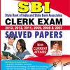 SBI - State Bank Of India And State Bank Associates Clerk Exam - Solved Papers (2013, 2012, 2011, 2009, 2008 & 2007) by KICX, Think Tank of Kiran Prakashan, Pratiyogita Kiran