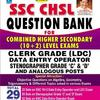 SSC CHSL Question Bank For Combined Higher Secondary (10 + 2) Level Exams Clerk Grade (LDC) Data Entry Operator Stenographer Grade 'C' & 'D' And Analogous Posts by Pratiyogita Kiran, Think Tank of Kiran Prakashan, KICX