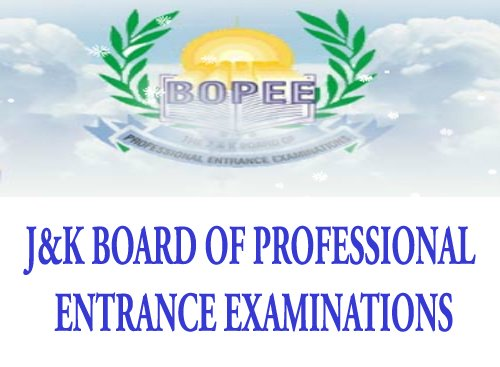Jammu & Kashmir Board of Professional Entrance Examinations Common Entrance Test (J&K BPEE CET)