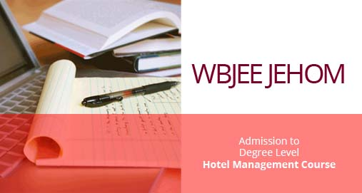 West Bengal Hotel Management Common Entrance Test (JEHOM)