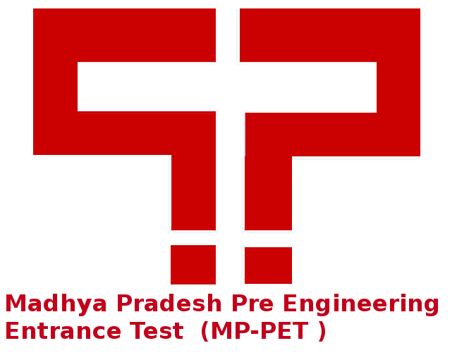 Madhya Pradesh Pre Engineering Entrance Test (MP-PET )