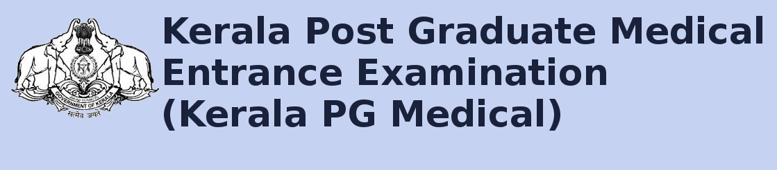 Kerala PG Medical Entrance Exam 2015 Notification and Exam Date