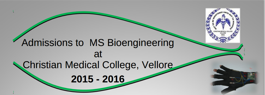 MS Bioengineering Admission 2015 at Christian Medical College, Vellore
