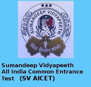 SV AICET 2015 (Sumandeep Vidyapeeth All India Common Entrance Test) Notification and Exam Date