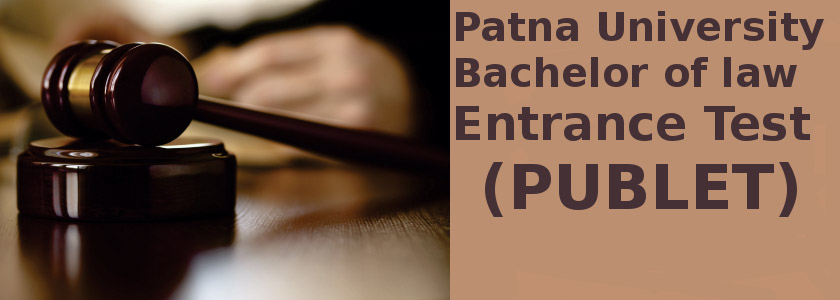 PUBLET 2015 (Patna University Bachelor of law Entrance Test) Notification and Exam Date