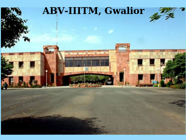 ABV IIITM Gwalior invites applications for MBA Programme 2015