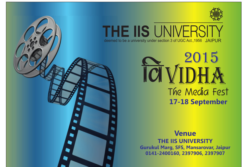 The IIS University is organizing inter-collegiate Media Fest Vividha 2015 and 4th Bazaar on Campus